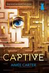 YA Review: Captive by Aimee Carter