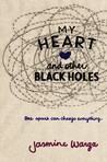 YA Review: My Heart and Other Black Holes by Jasmine Warga