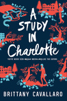 YA Review: A Study in Charlotte by Bethany Cavallaro