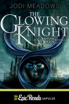 Novella Review: The Glowing Knight