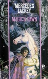 Review: Magic's Pawn by Mercedes Lackey