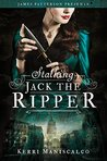 Stalking Jack the Ripper Blog Tour – Top 5 Reasons I'm Excited to Read It!