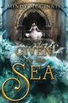 Given to the Sea, Mood, and Expectations: A Sort-of Review