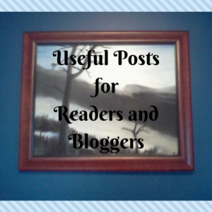 Useful Posts for Readers and Bloggers