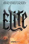 Elite by Mercedes Lackey