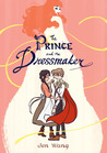 The Prince and the Dressmaker by Jen Wang – Graphic Nut