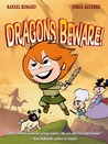 Dragons Beware by Jorge Aguirre and Rafael Rosado- Graphic Nut