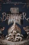 The Beholder Blog Tour