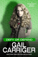 Defy or Defend by Gail Carriger